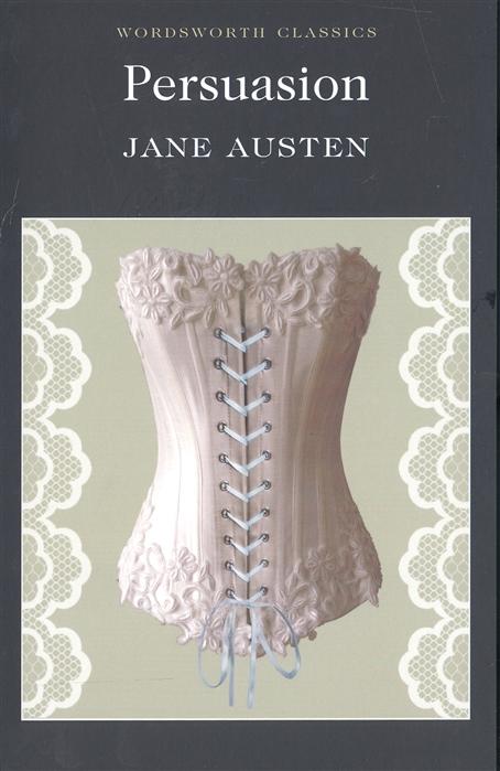 Austen J. Austen Persuasion jane austen persuasion unabridged