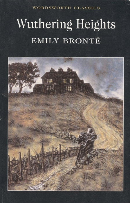Bronte E. Bronte Wuthering Heights wuthering heights