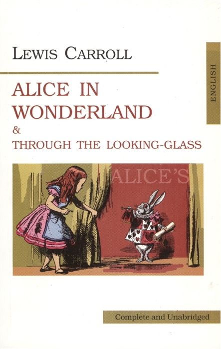 Carroll L. Carroll Alice in Wonderland Throuch the looking-class