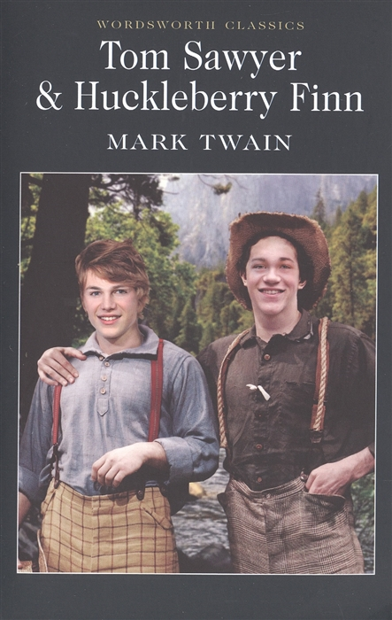 Twain M. Twain Tom Sawyer Huckleberry Finn m twain tom sawyer abroad