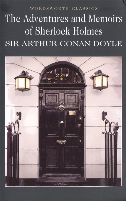 Doyle A. The adventures and Memoirs of Sherlock Holmes doyle a the sigh of the four and the memoirs of sherlock holmes