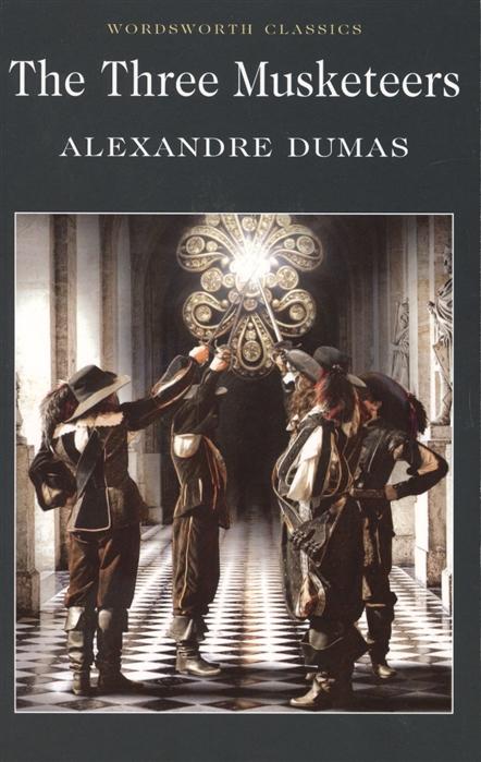 Dumas A. Dumas The three Musketeers цена