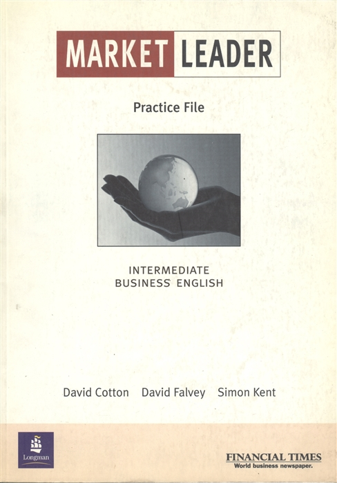 Cotton D., Falvey D., Kent S. Market Leader Int Pr File Bk lansford lewis market leader 3ed pre interm test file isbn 9781408219904