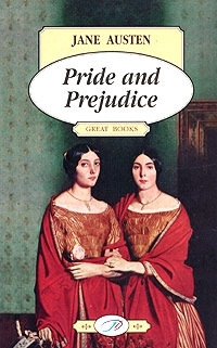Austen J. Austen Pride and Prejudice Гордость и предубеждение austen j early works isbn 9785521076222
