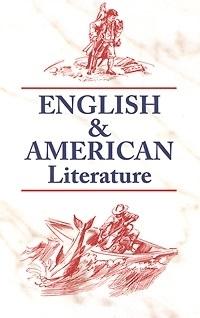 English American Literature Англ и америк литература