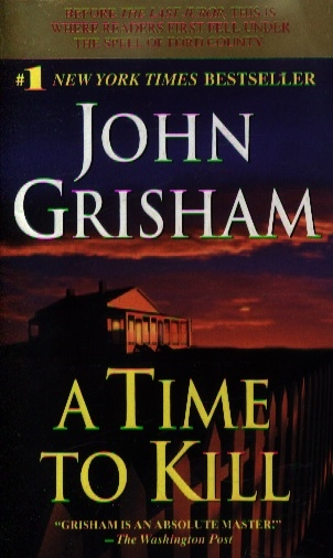 Grisham J. A Time to Kill grisham j the whistler