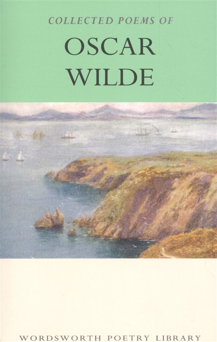 Wilde O. Wilde Cоllected Poems o wilde de profundis