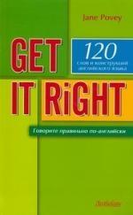 Get It Right Говорите правильно по-англ Уч пос
