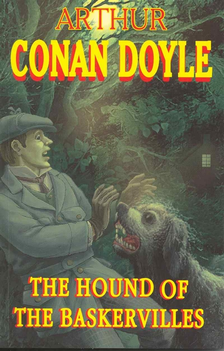 Фото - Doyle A. The Hound of the Baskervilles doyle a c the mystery of cloomber тайна клумбера на англ яз doyle a c