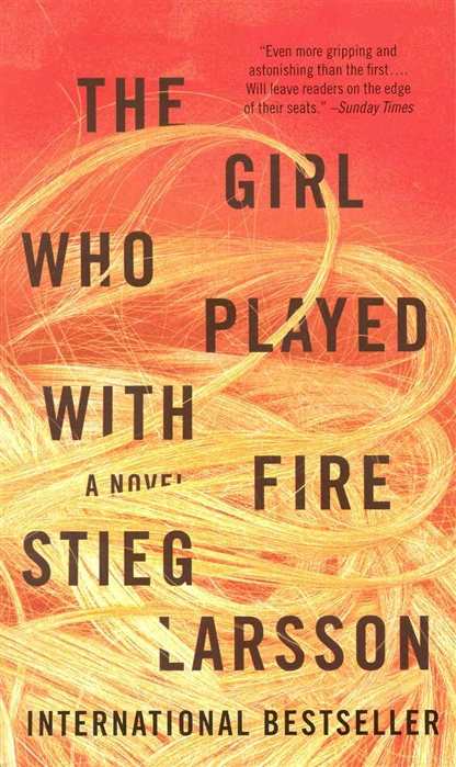 Larsson S. The Girl Who Played with Fire larsson stieg the girl who played with fire