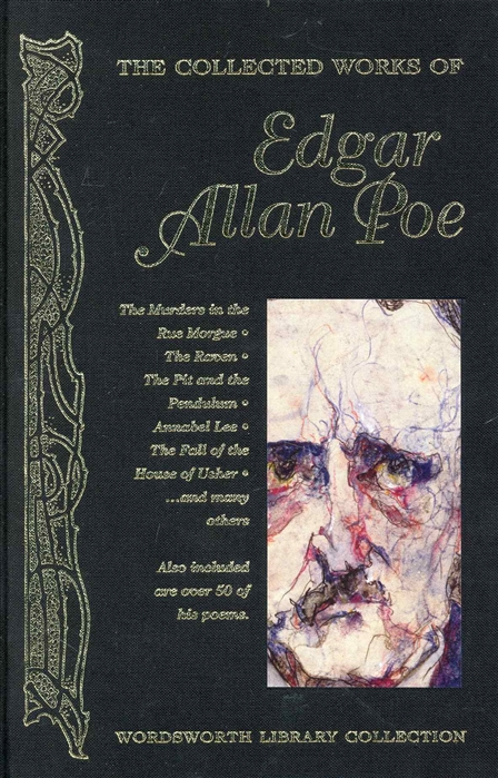 Poe E. The Collected Works of Edgar Allan Poe