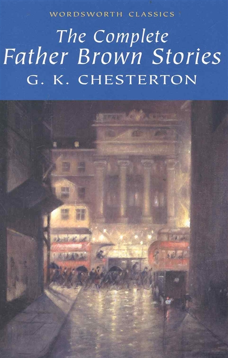 лучшая цена Chesterton G. The Complete Father Brown Stories