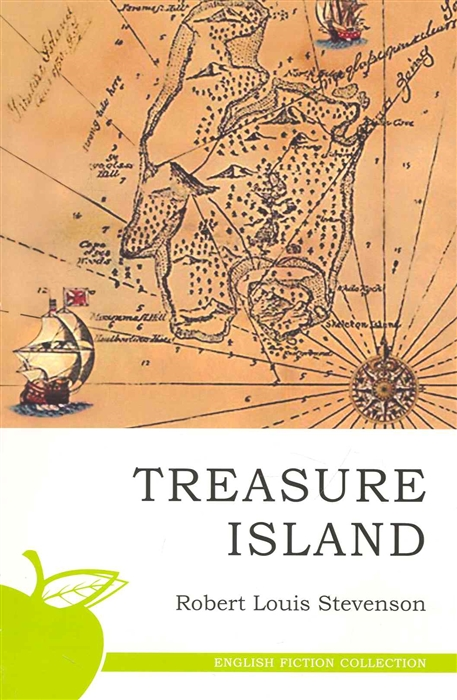 Стивенсон Р. Treasure Island Остров сокровищ treasure island