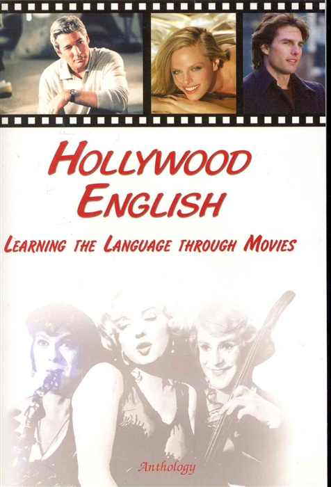 Hollywood Englinsh Learning the Language through Movies