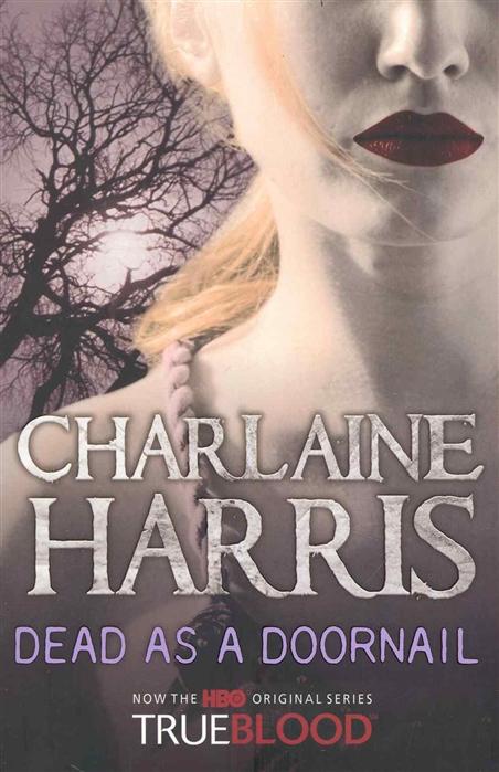 Harris C. Dead as A Doornail l a dead