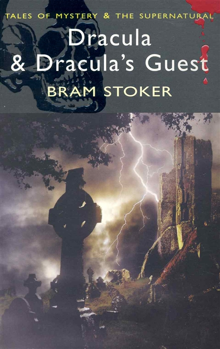 Stoker B. Dracula Dracula s Guest stoker bram dracula s guest and other weird stories