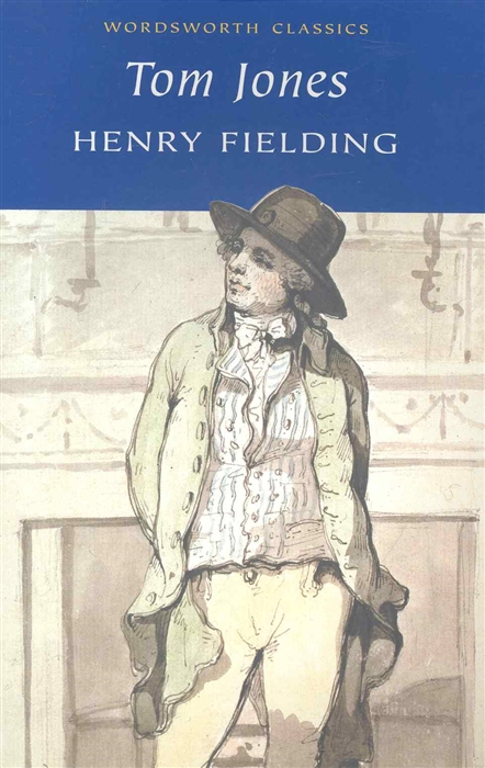 Fielding H. Tom Jones fielding h the history of tom jones a foundling i история тома джонса i