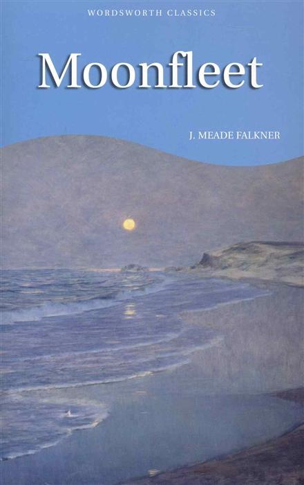 Falkner J. Moonfleet