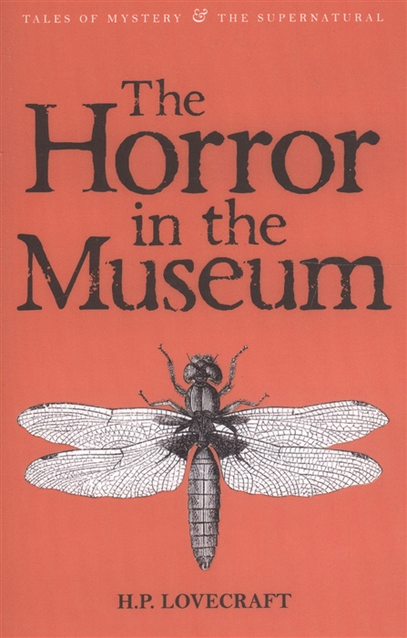 Lovecraft H. The Horror in the Museum Vol 2 h p lovecraft the whisperer in darkness