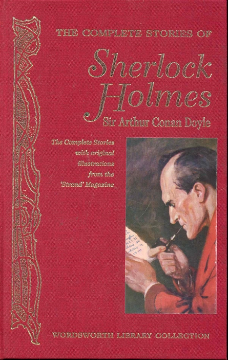 Doyle A. The Complete stories of Sherlock Holmes doyle a the complete stories of sherlock holmes