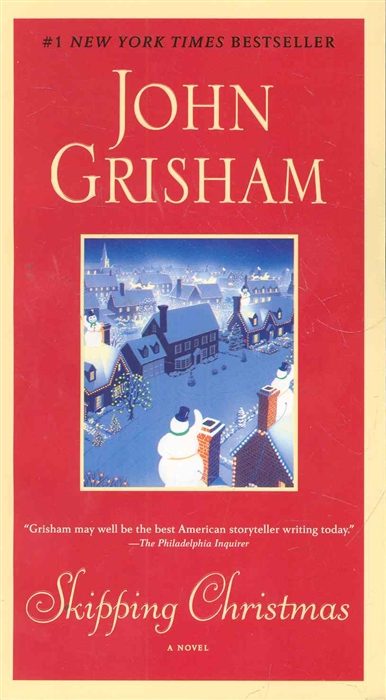 Grisham J. Skipping Christmas grisham j the whistler