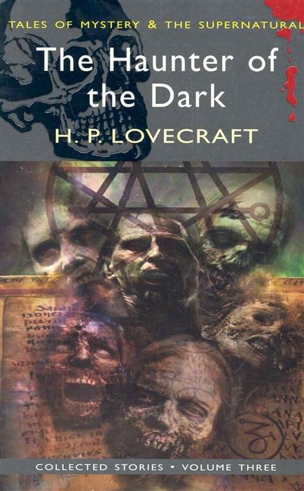 The Haunter of the Dark Vol 3