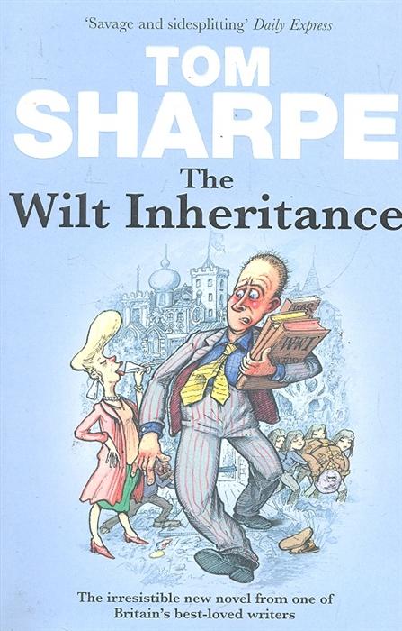 Sharpe T. The Wilt Inheritance andy bowden the invitation wilt thou