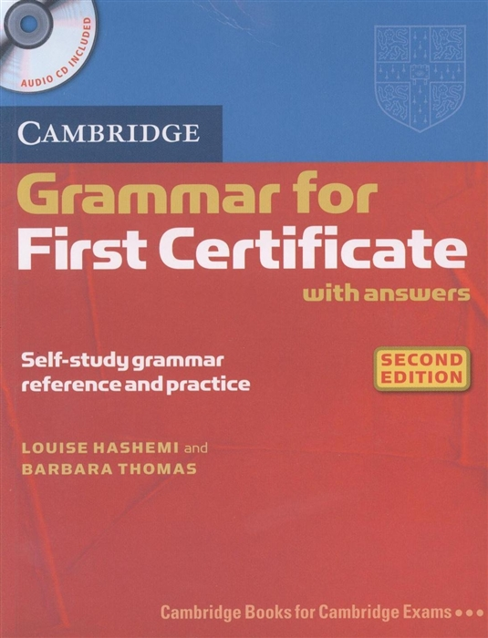 Hashemi L Thomas B Cambridge Grammar for First Certificate with answers Second edition CD