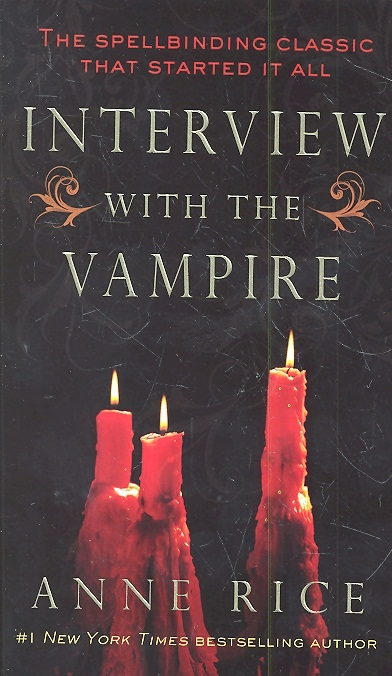 Rice A. Interview with the Vampire cara colter interview with a tycoon