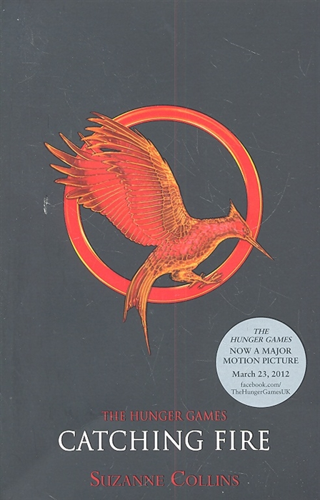 Collins S. The Hunger Games Catching Fire the hunger games catching fire