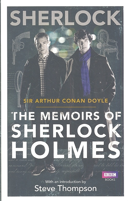 Doyle A. Sherlock The Memoirs of Sherlock Holmes doyle a the sigh of the four and the memoirs of sherlock holmes