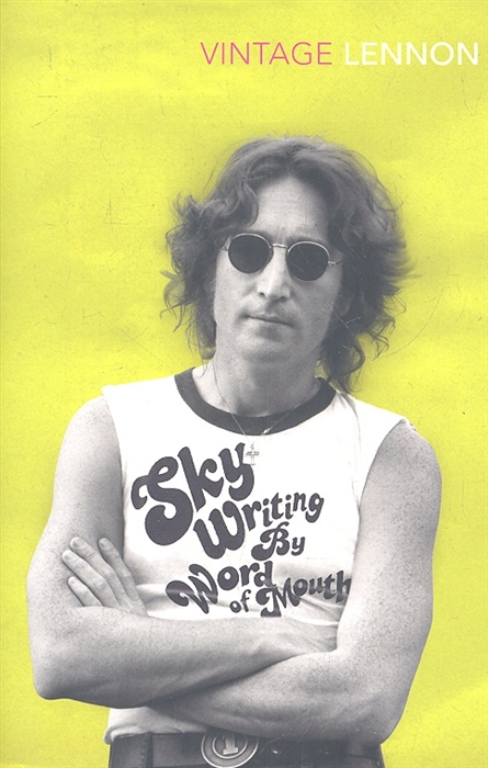 Lennon J. Skywriting By Word of Mouth lennon j skywriting by word of mouth