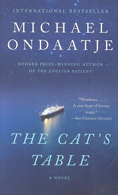 Ondaatje M. The Cat s Table ondaatje m warlight