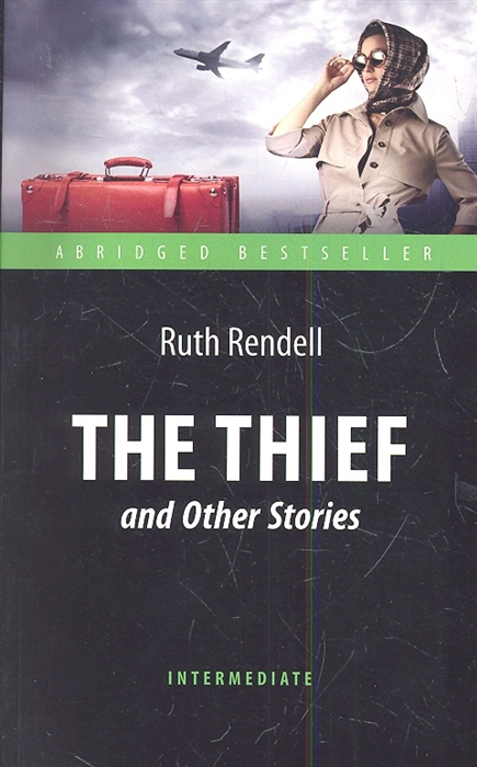 Rendell R. The Thief and Other Stories william wenton and the luridium thief