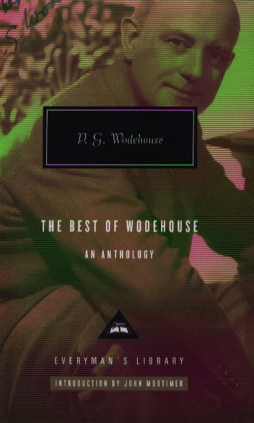 Wodehouse P. The Best of Wodehouse an Anthology p g wodehouse the gold bat by p g wodehouse fiction literary