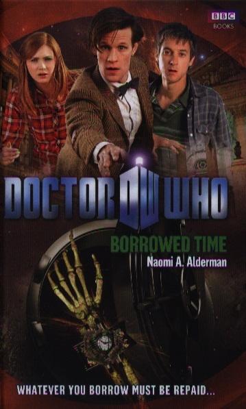 лучшая цена Alderman N. Doctor Who Borrowed Time