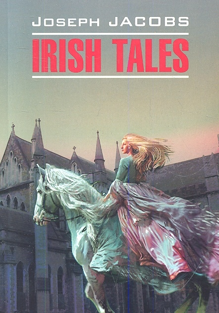 Jacobs J. Irish tales