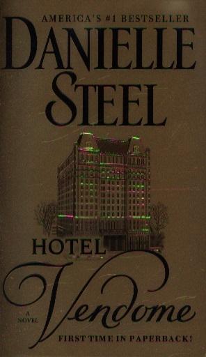 Steel D. Hotel Vendome moggach d heartbreak hotel