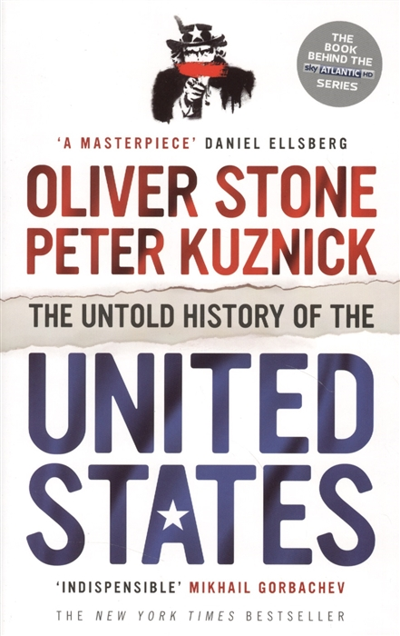 Stone O., Kuznick P. The Untold History of the United States