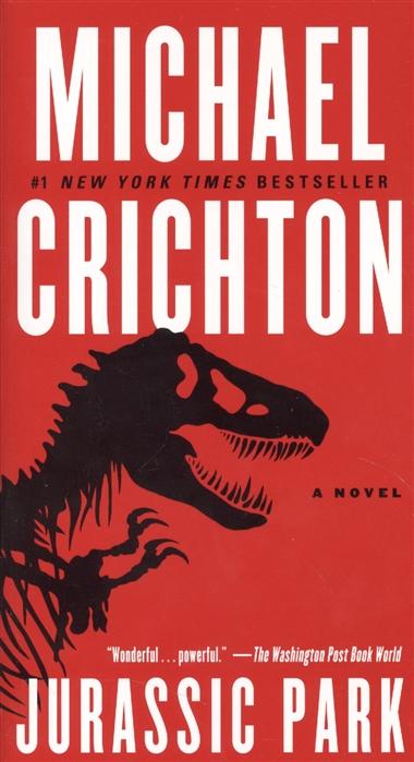 Jurassic Park A Novel