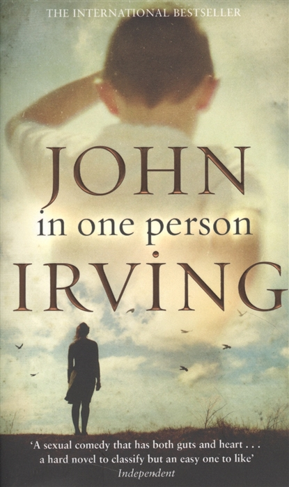 Irving J. In One Person A Novel foer j everything is illuminated a novel