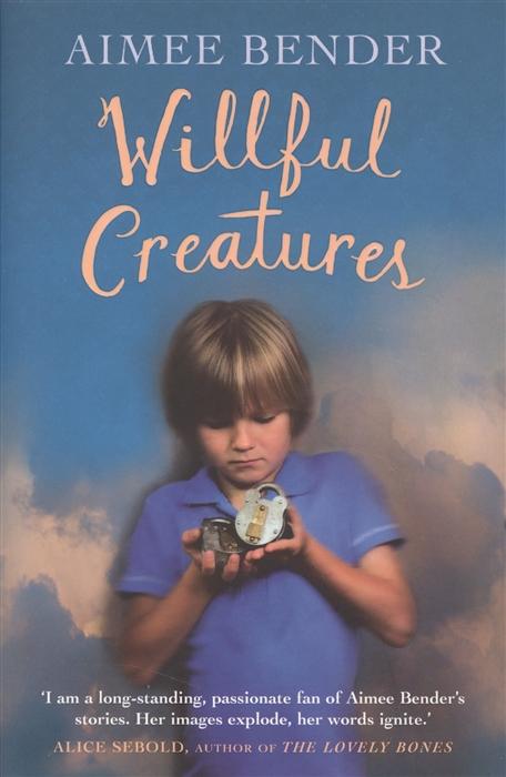 Willful Creatures Stories