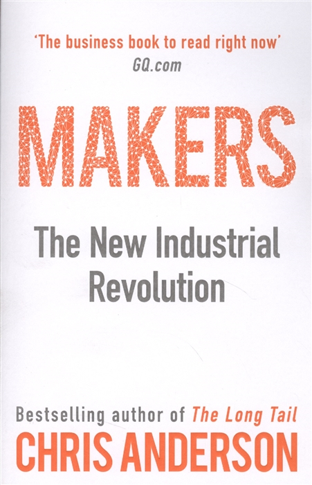 Anderson C. Makers The New Industrial Revolution anderson c ted talks anderson chris