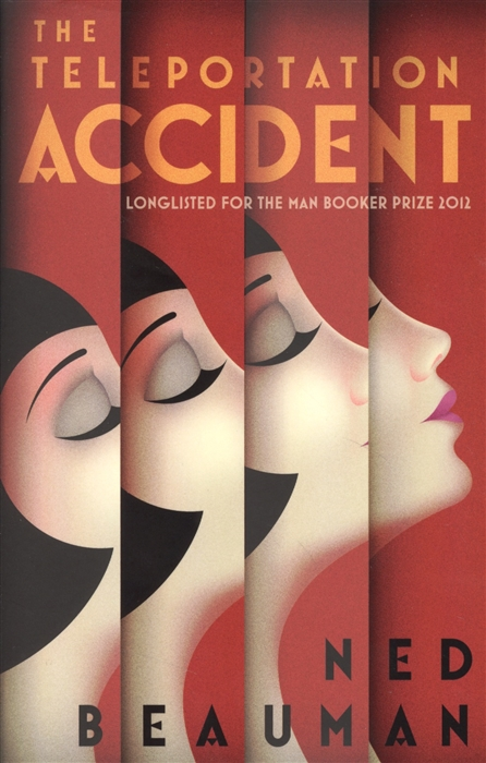 Beauman N. The Teleportation Accident accident