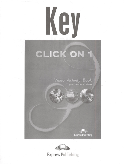 Key Click on 1 Video Activity Book