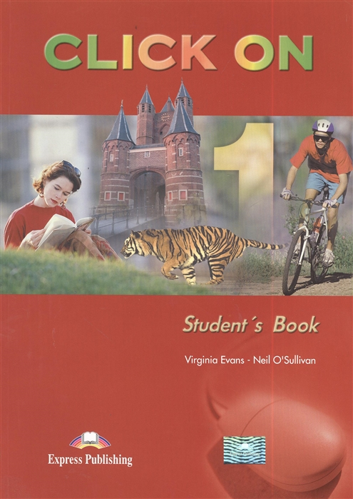 Evans V., O'Sullivan N. Click On 1 Student s Book Учебник traveller elementary student s book