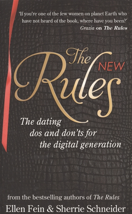 Fein E., Schneider S. The New Rules The dating dos and don ts for the digital generation vlad ber happy mike and the new don juan
