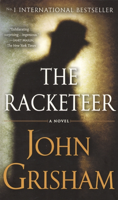 Grisham J. The Racketeer A novel grisham j the confession isbn 9780440422952