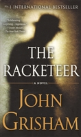 The Racketeer. A novel