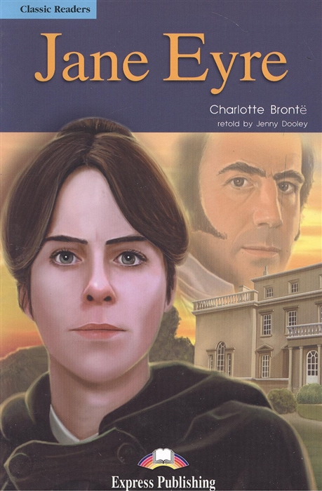 Bronte C. Jane Eyre Книга для чтения jane bronte jane eyre